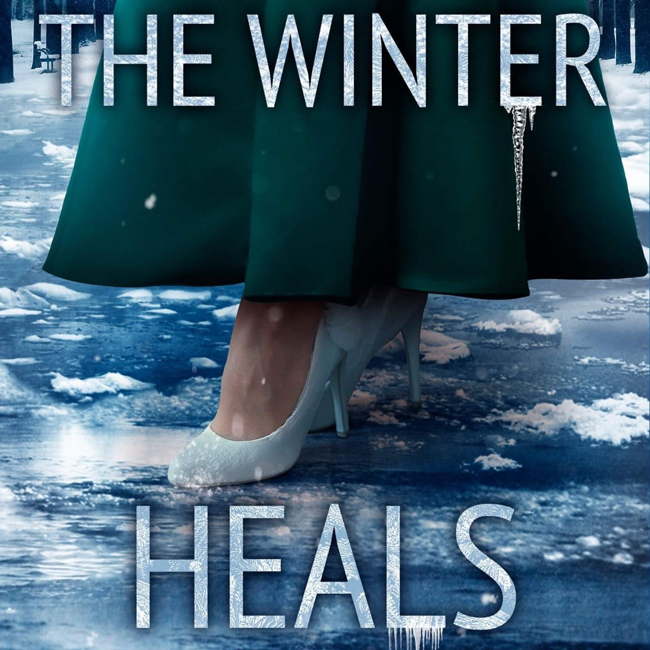 The Winter Heals – Book #2 of the Honey Cove Series